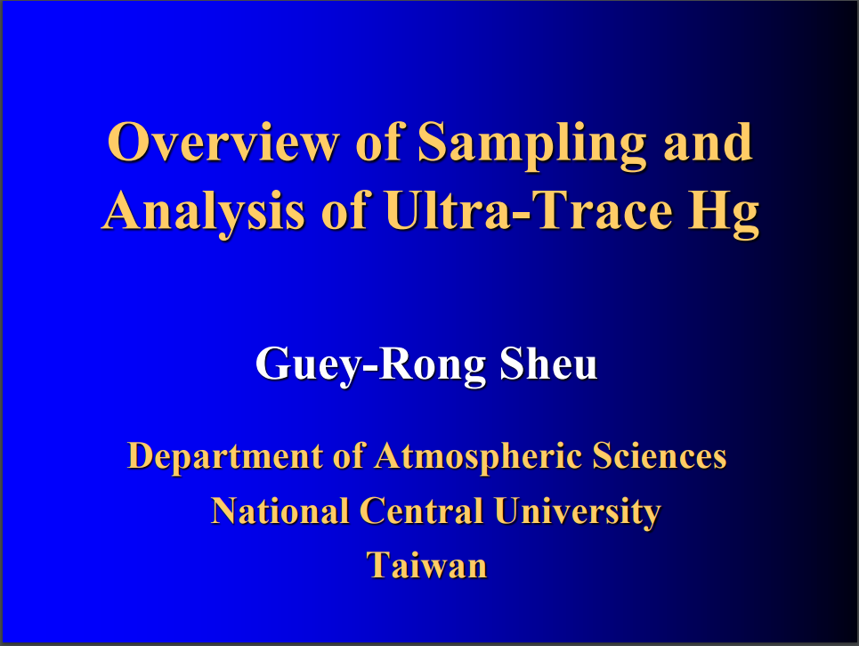 First slide of the Overview of Sampling and Analysis of Ultra-Trace Hg presentation