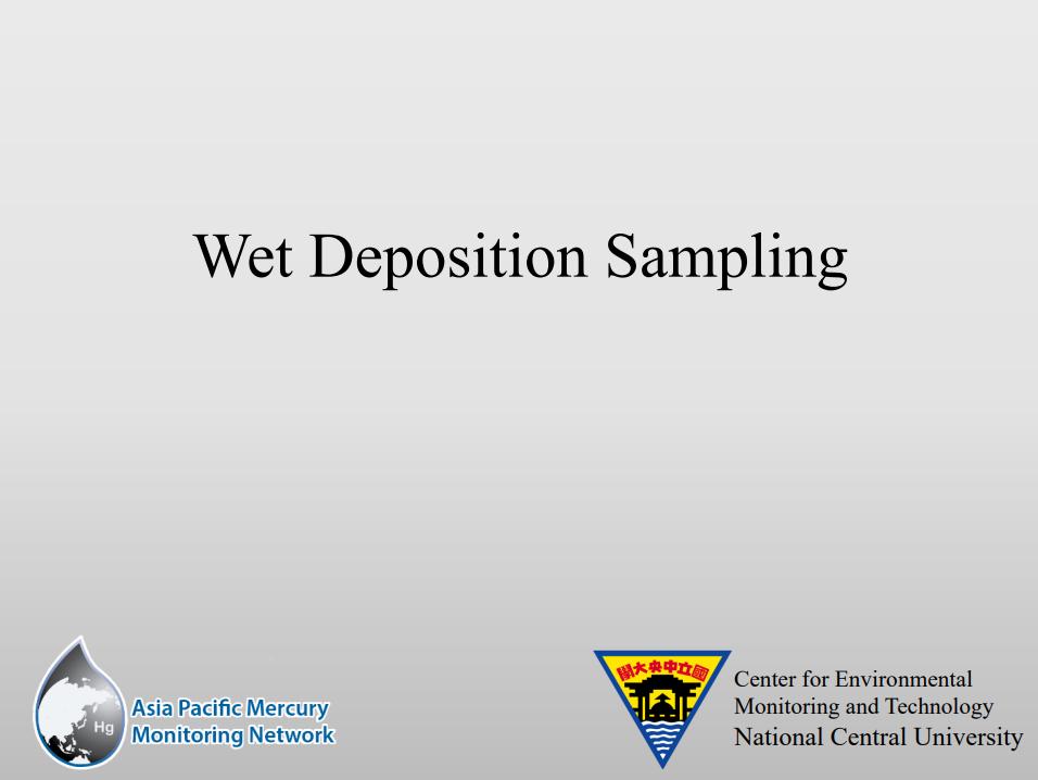 First slide of the Wet Deposition Sampling presentation