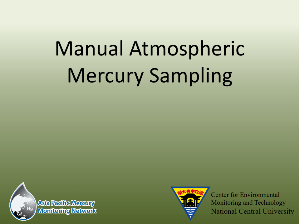 First slide of the Manual Atmospheric Mercury Sampling Process training